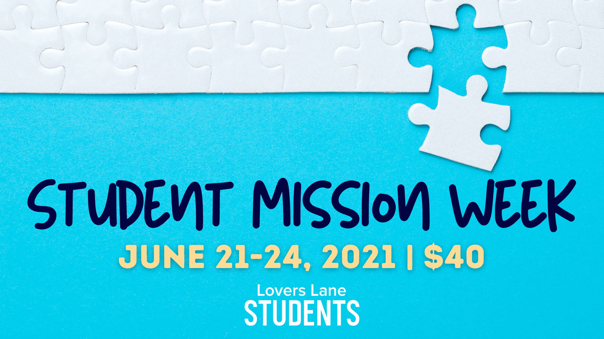 Students - Mission Week - 6.13-6.20